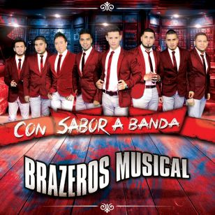 Brazeros Musical %22Con Sabor a Banda%22 album artwork